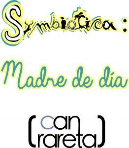 Logo de Symbiótica: Madre de Día (Can Rareta)